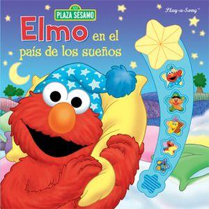 Elmo en el pais de los sueños. Libro con música.