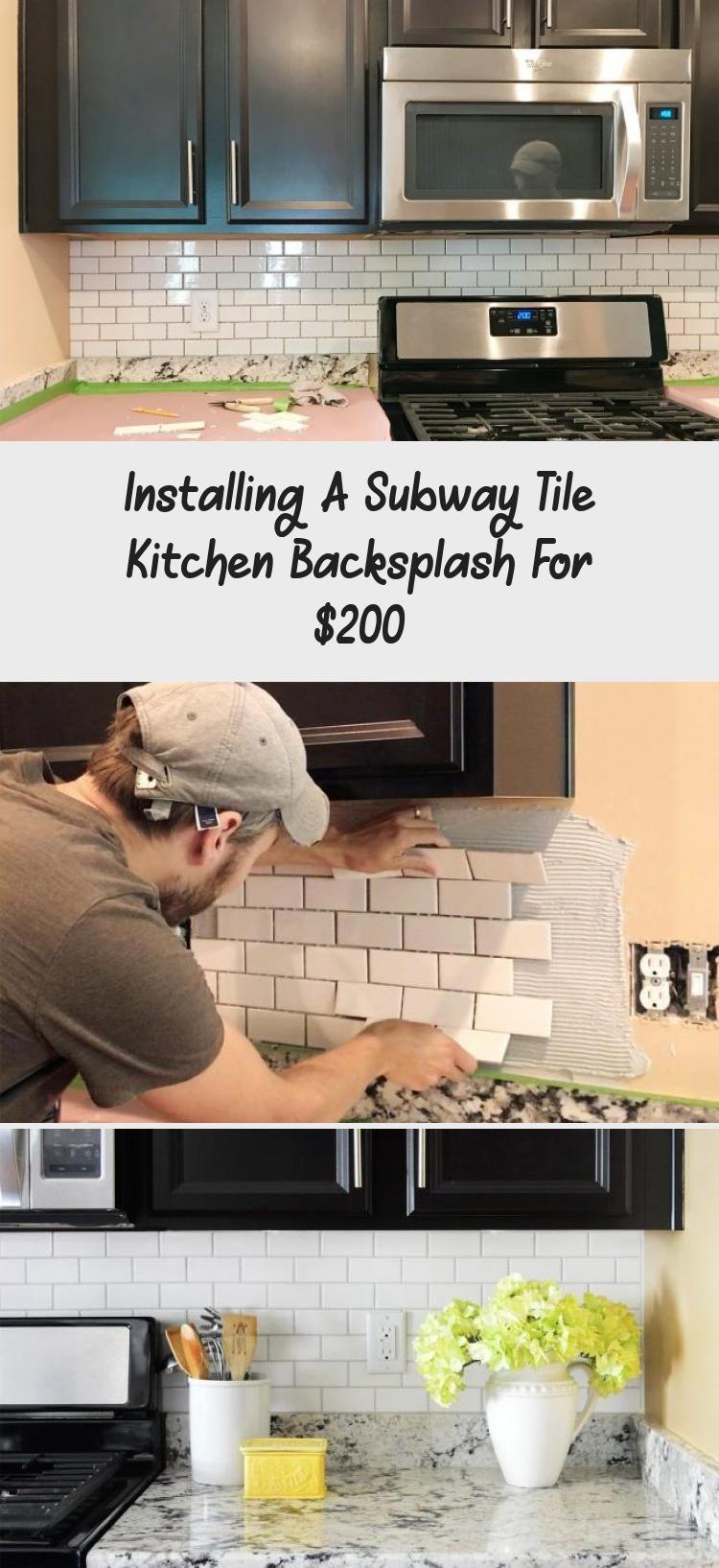 Installing A Subway Tile Kitchen Backsplash For 200 Subway Tile Backsplash Kitchen Kitchen Tiles Backsplash Kitchen Tiles