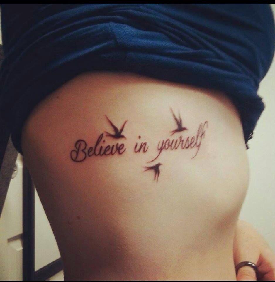 177 Best Believe Tattoo Images On Pinterest: Believe In Yourself