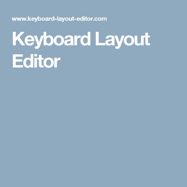 Keyboard Layout Editor | Hacking | Pinterest | Keyboard, Layout and