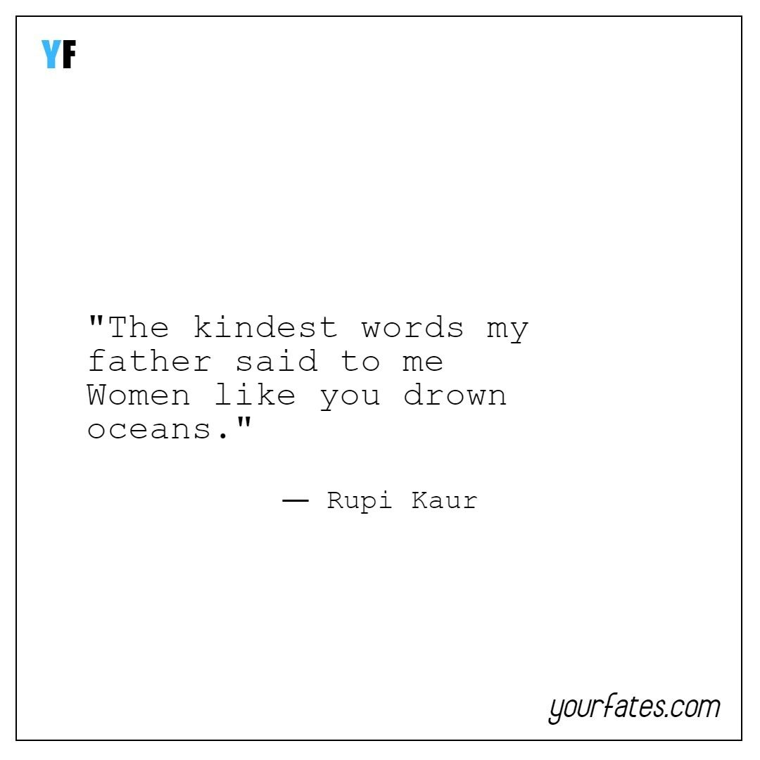 Best 35 Rupi Kaur Quotes   Milk and Honey Quotes by Rupi Kaur
