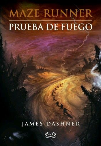 Reseña Y Descarga En Pdf De Maze Runner Prueba De Fuego Http Booksaremylife19 Blogspot Mx 2015 07 The M James Dashner Prueba De Fuego Libros De Maze Runner