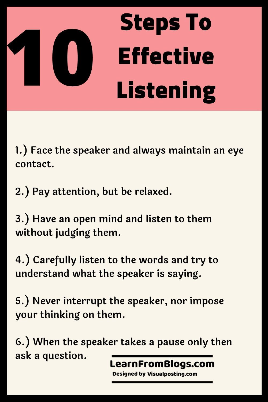 10 Steps To Effective Listening General Good Listening Skills Good Communication Skills Improve Communication Skills