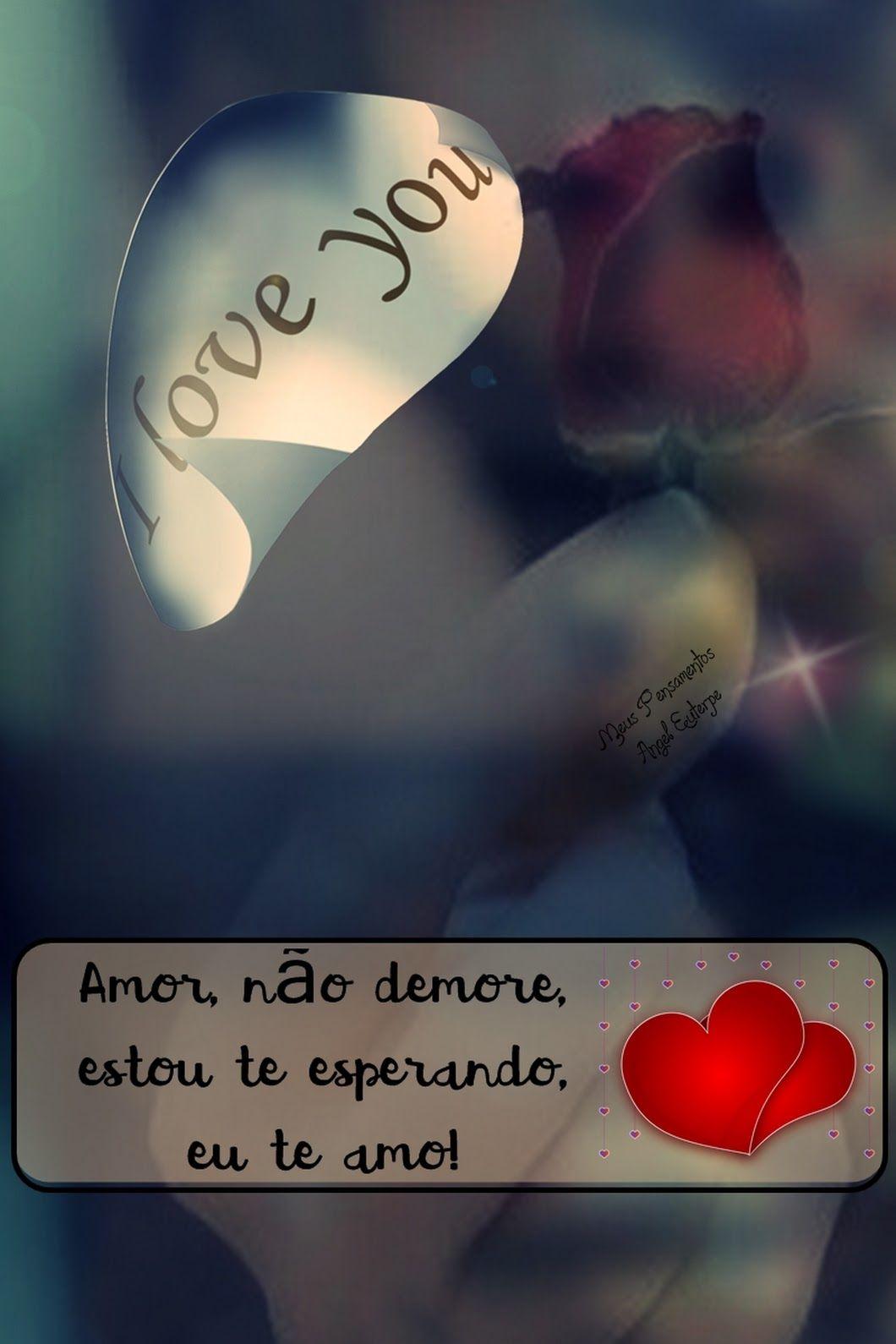 Louco Pra Te Ver Lytmttmabit Mensagens De Amor Frases