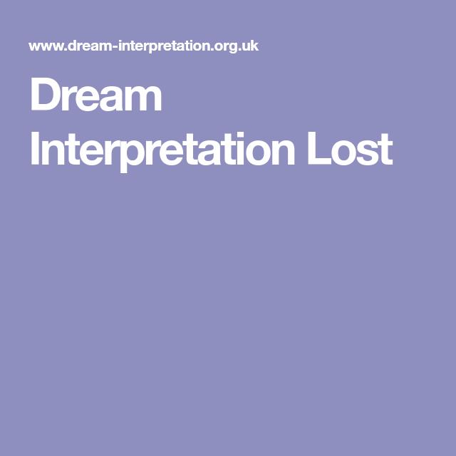 Dream Interpretation Lost Christian Dreams Pinterest Dream