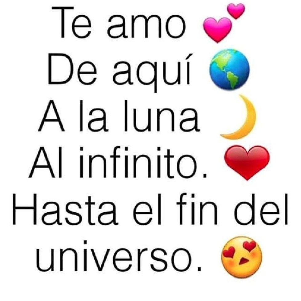 Hasta El Fin Del Universo Y Mas Aya Mi Amor Te Amoooooooo Mensaje De Amor Para Novio Palabras Para Mi Novio Dichos De Amor