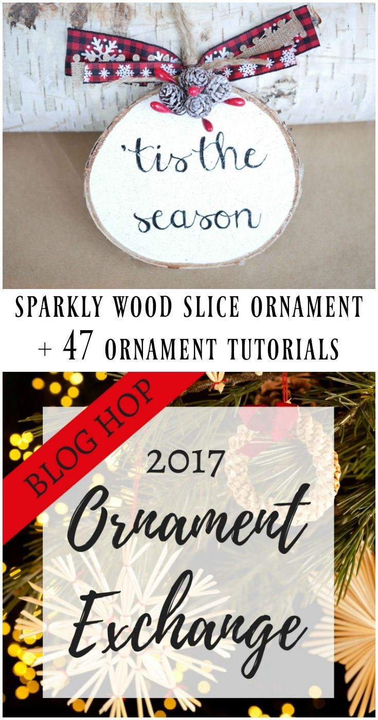 Sparkly wood slice ornament for a rustic or farmhouse tree. Plus find 45+ handmade ornament tutorials on the 2017 ornament exchange. #christmas #ornaments #christmasornaments #christmasideas #rusticchristmas #farmhousechristmas
