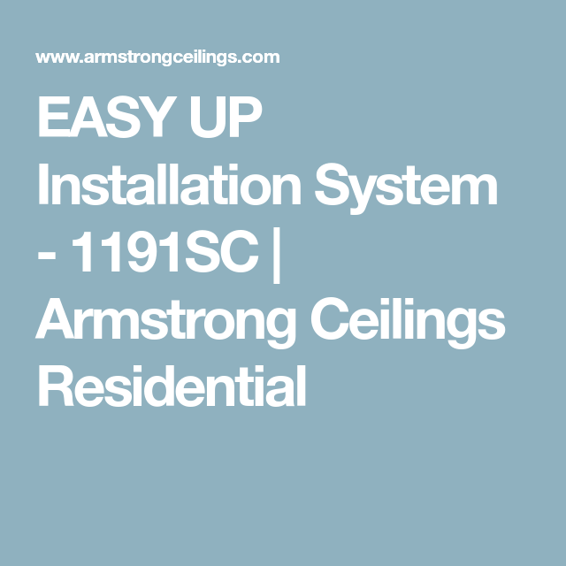 Easy Up Installation System 1191sc Armstrong Ceilings Residential Armstrong Ceiling Installation Ceiling System