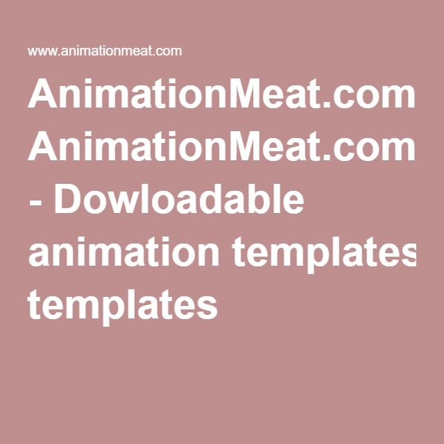 AnimationMeat.com - Dowloadable animation templates