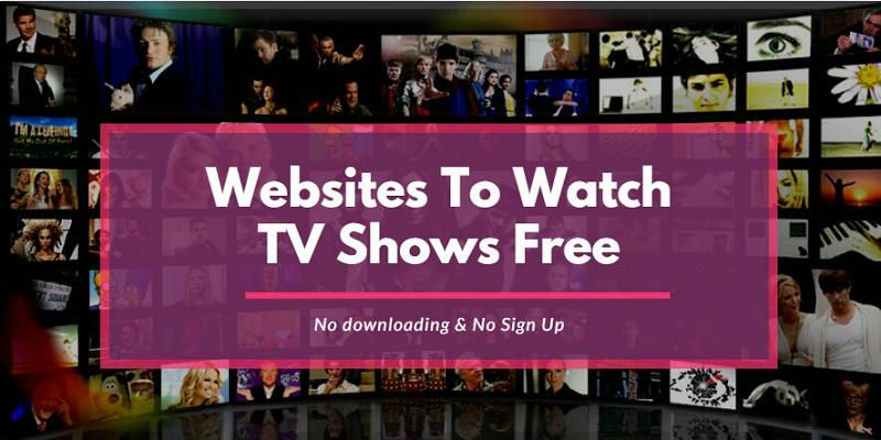 20+ Website to watch TV shows for Free No downloading