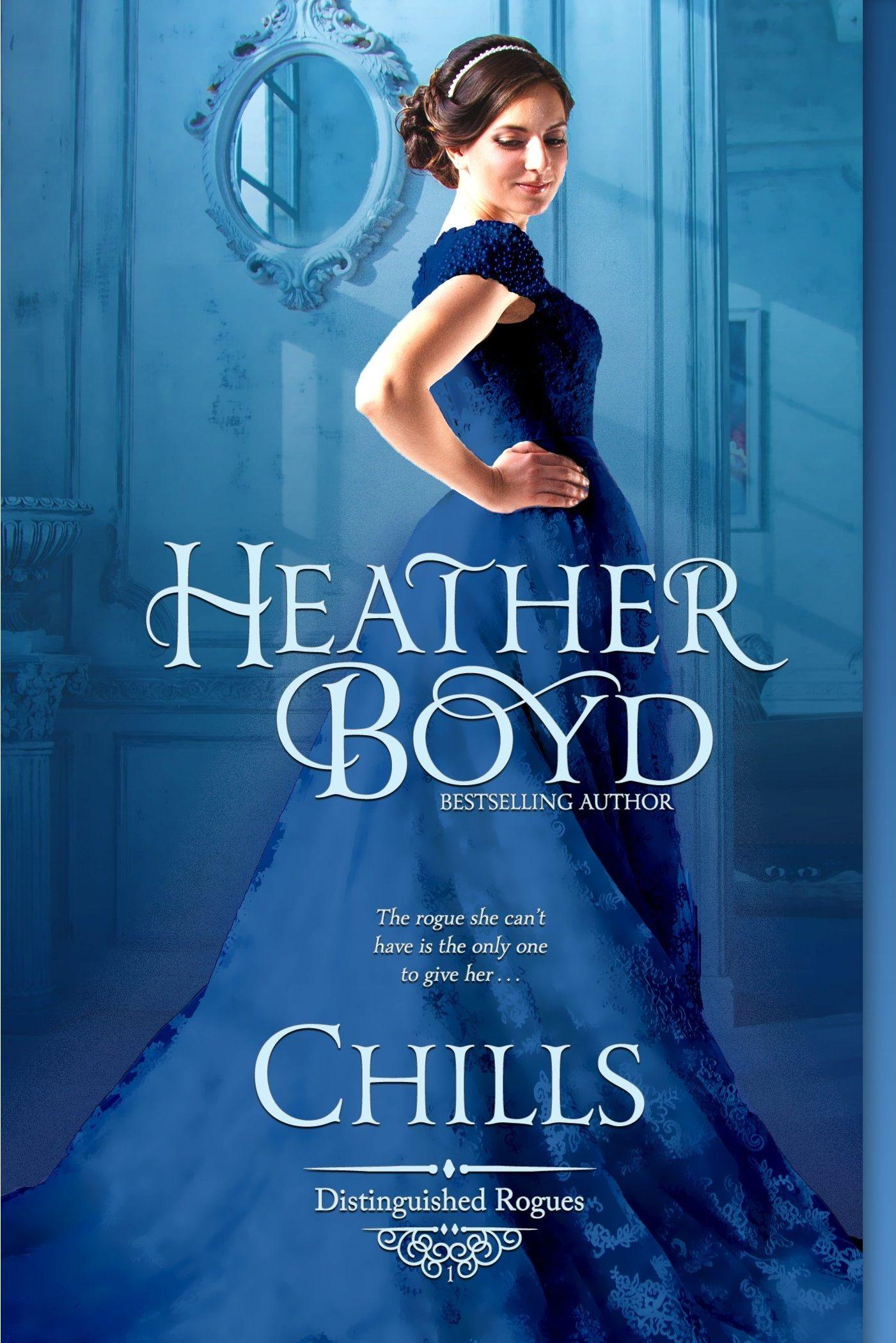 Heather Boyd - Chills / #awordfromJoJo #HistoricalRomance #HeatherBoyd