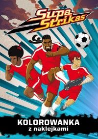 Supa Strikas Kolorowanka 1 Comic Book Cover Cartoon Comic Books