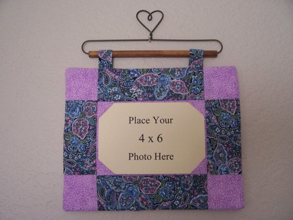 Quilted Picture Frame Hanging 4 by 6 Inch by SeasonsofBlessings ...
