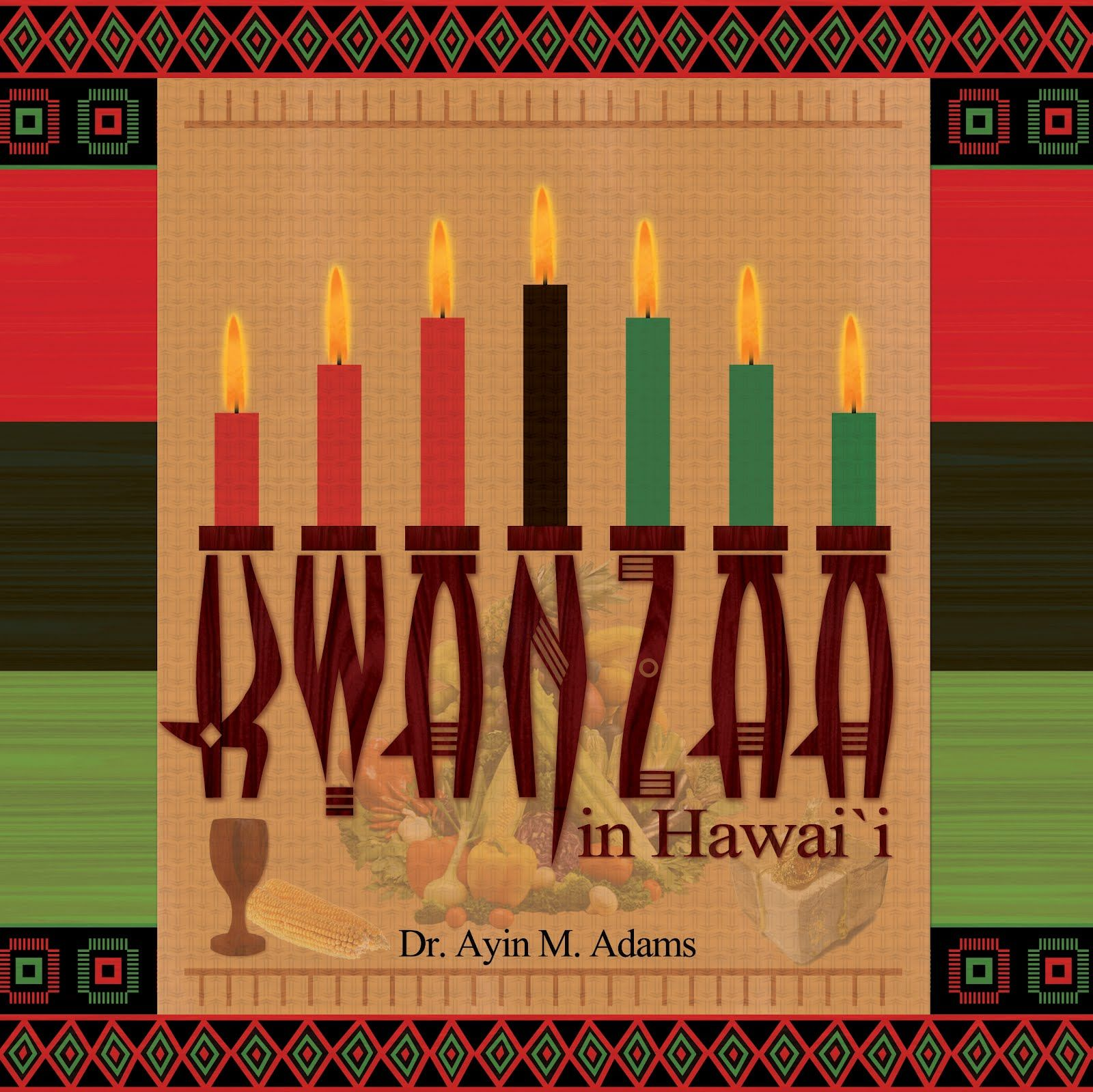 Pin By Islandsyrah On Kwanzaa 365