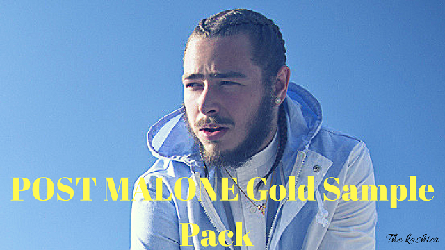 The Kashiers Stuff: POST MALONE Gold Sample Pack Download