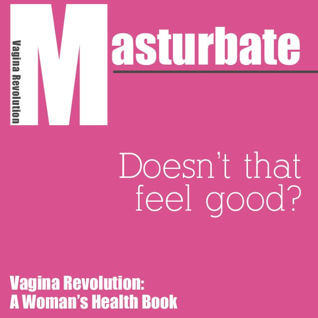 Top 10 Reasons To Masturbate 2 It Helps You Discover What You Like Including How To Have An Orgasm You Can Experiment With Fantasies Vibrators