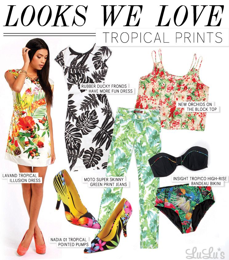 1a52151f3e Looks We Love: Tropical Print | Spring Clothes | Fashion, Tropical ...