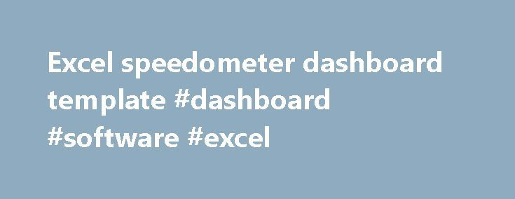 Excel speedometer dashboard template #dashboard #software #excel