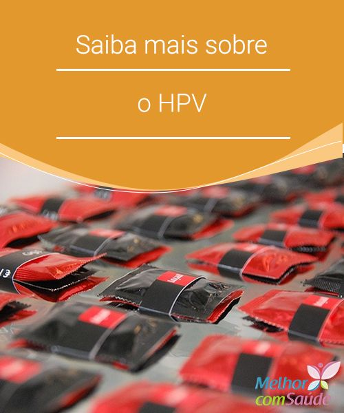 Saiba mais sobre o HPV   Informar mais obre esta doença sexualmente transmissível que cada dia que passa infecta cada vez mais pessoas.