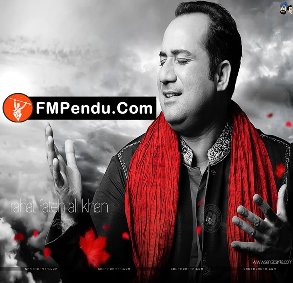 Sajna Rahat Fateh Ali Khan Latest Mp3 Song Lyrics Ringtone Rahat Fateh Ali Khan Mp3 Song Mp3 Song Download
