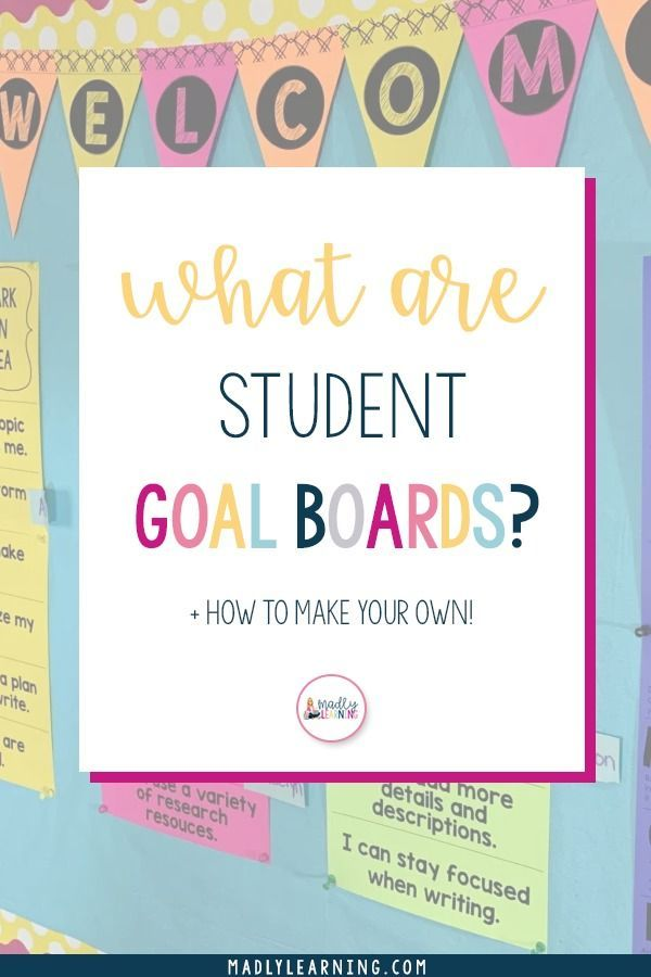 Student Goal Boards Have you ever used a student goal board in the classroom? A great way for teachers to keep their students on track is by using student goal boards. Click here to read all about them, how to use them, and how to make your own! |