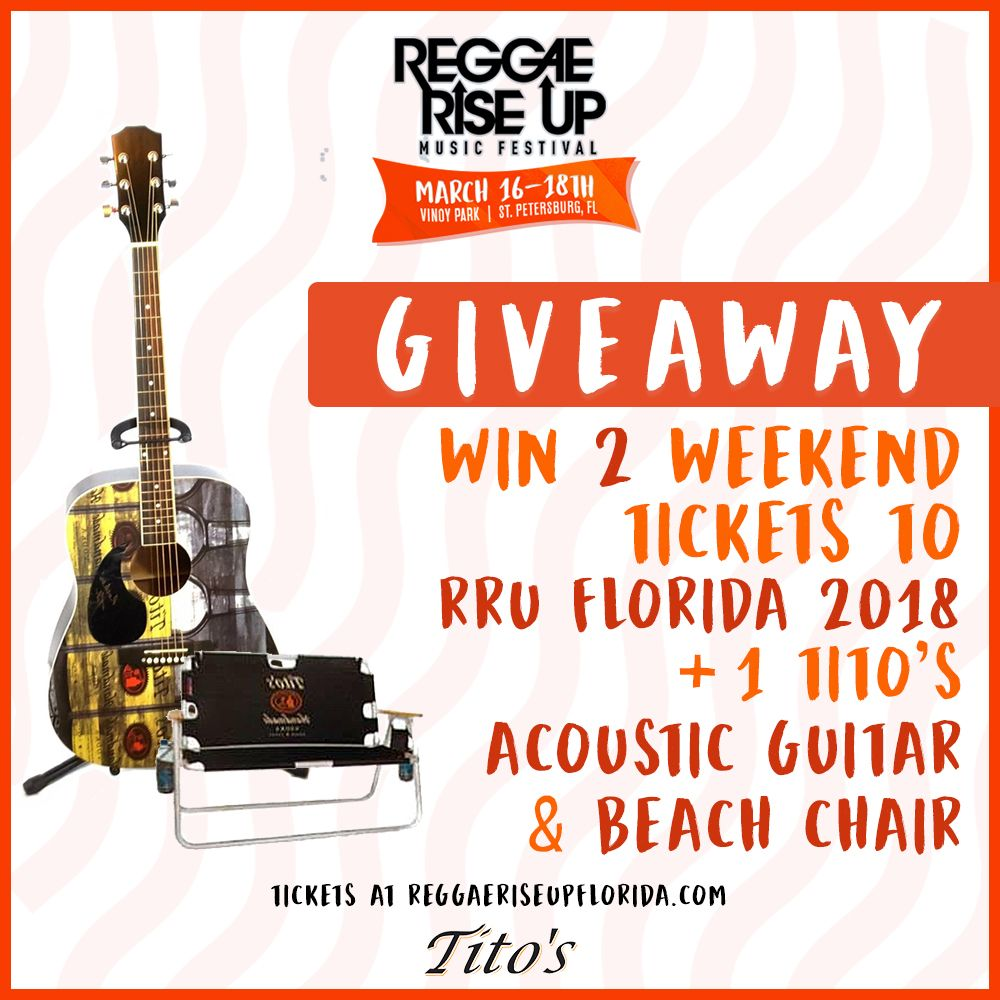 Win Tickets to Reggae Rise Up Florida 2018 + Titos Acoustic Guitar