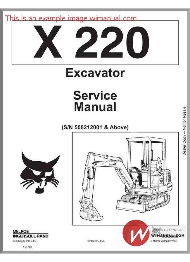 Bobcat X220 Excavator Service Manual Sn508212001