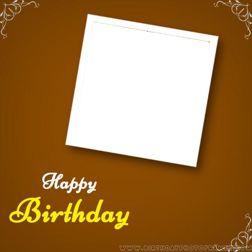 Birthday Card With Photo Editing Birthday Card With Photo Birthday Card With Name Birthday Cards