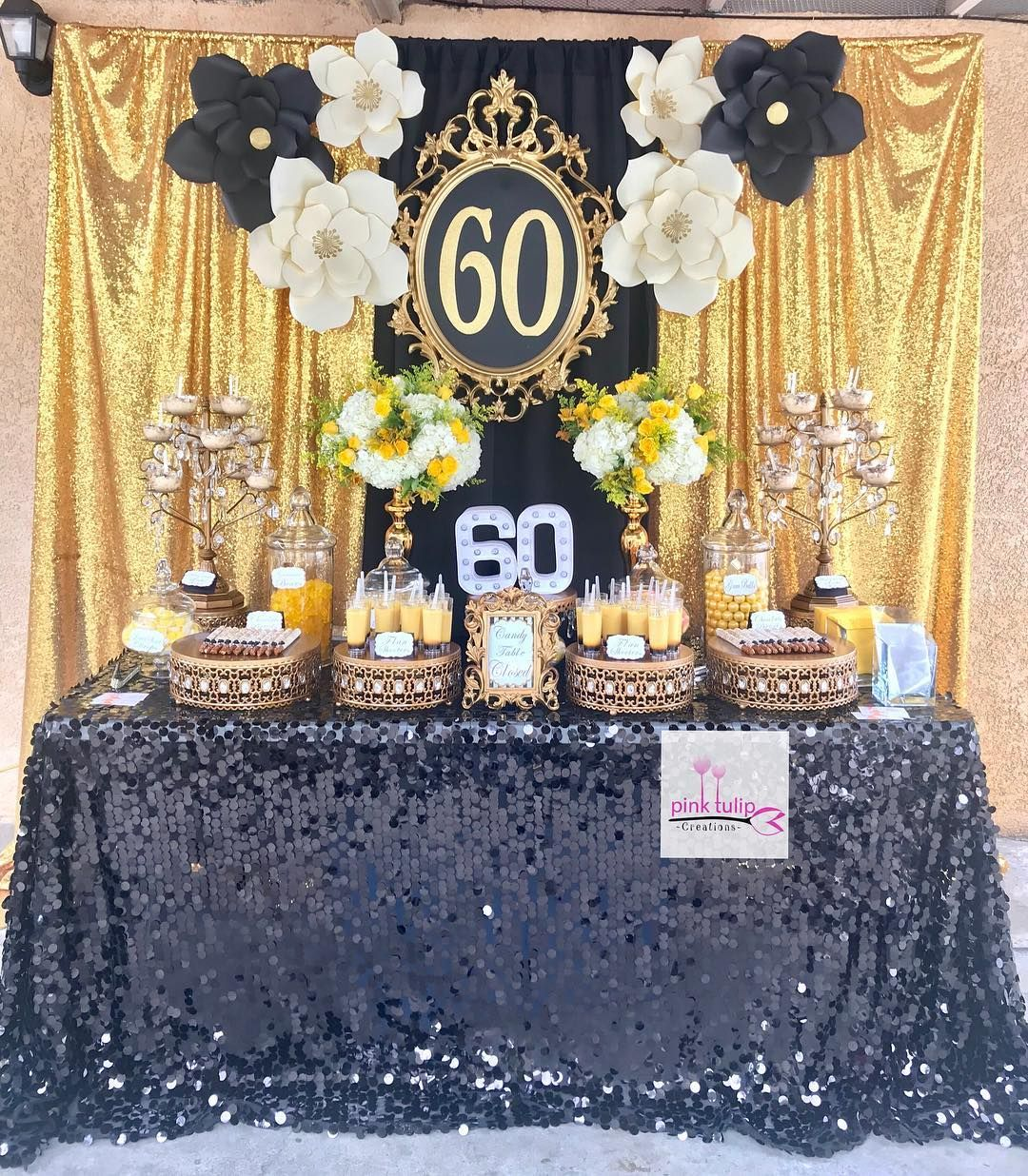 Pinktulipcreations Birthday Dessert Table Decorated In Black And Gold With Dessert Table Birthday 60th Birthday Party Decorations 60th Birthday Ideas For Mom