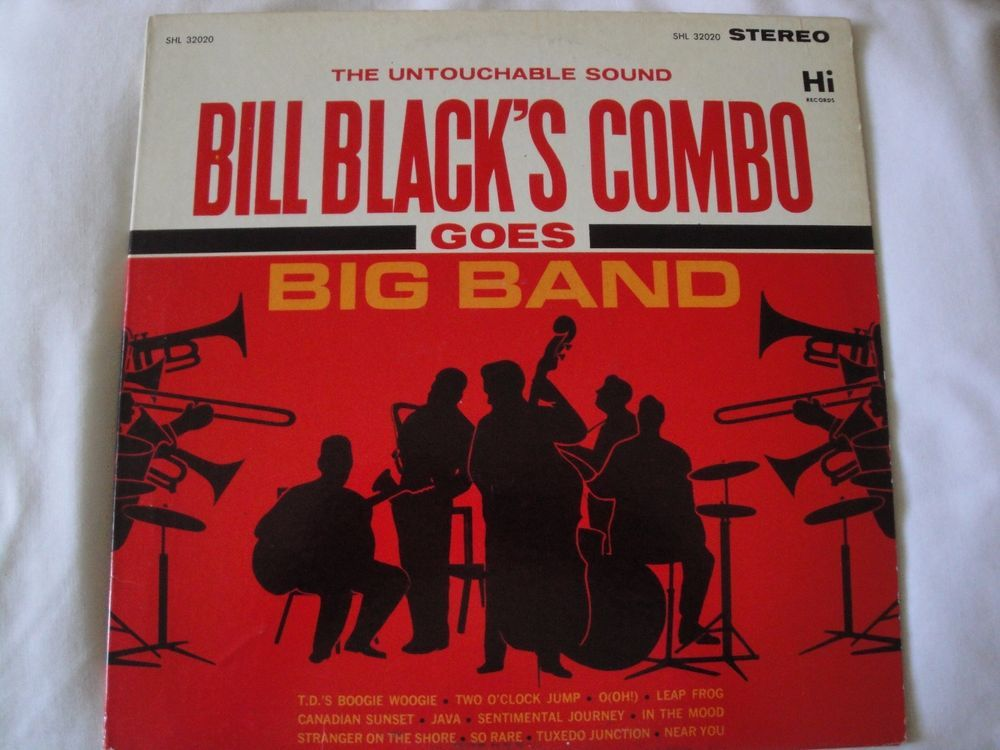 THE UNTOUCHABLE SOUND BILL BLACK'S COMBO GOES BIG BAND VINYL LP HI RECORDS  #AvantgardeFreeJazzBigBandSwingCoolJazzPopJazzInstrument