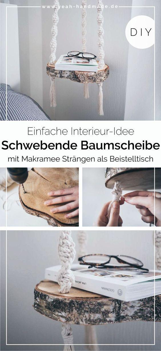 Diy Schwebende Baumscheibe Als Beistelltisch Selber Machen Yeah Handmade In 2020 Beistelltische Selber Machen Baumscheiben Minimalistische Einrichtung