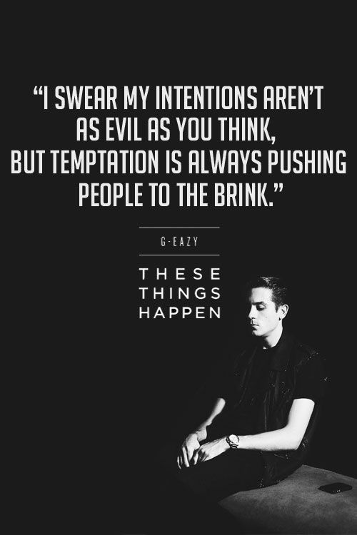 G-Eazy | Fandoms in 2019 | G easy quotes, Lyric quotes, G eazy