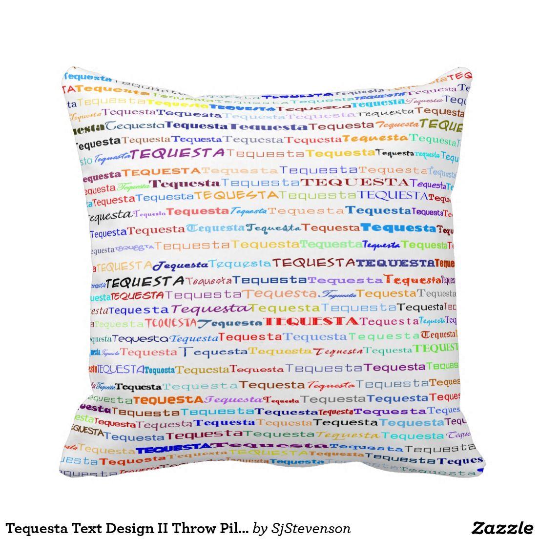 Tequesta Text Design II Throw Pillow