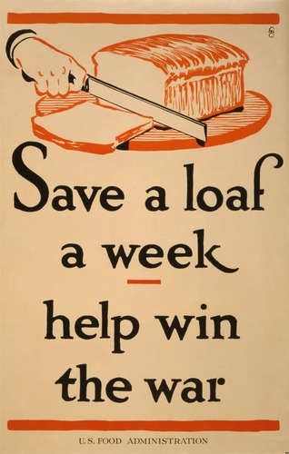 1917 Save Food Loaf Of Bread Win War Ad Poster New Kitchen Decor