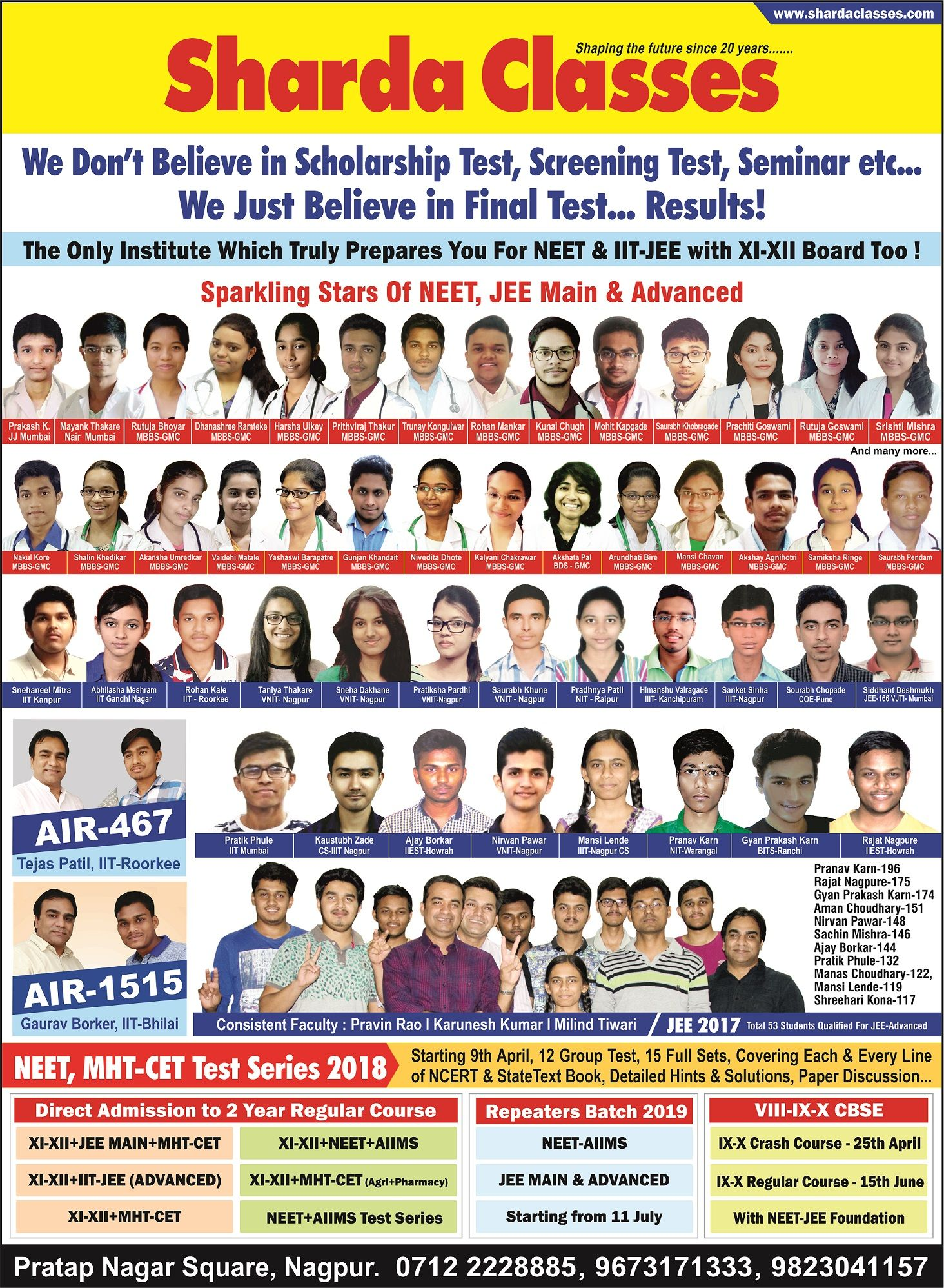 We Don T Believe In Scholarship Test Screening Test Seminar Etc We Just Believe In Final Test Result Educatio Final Test Just Believe Scholarships