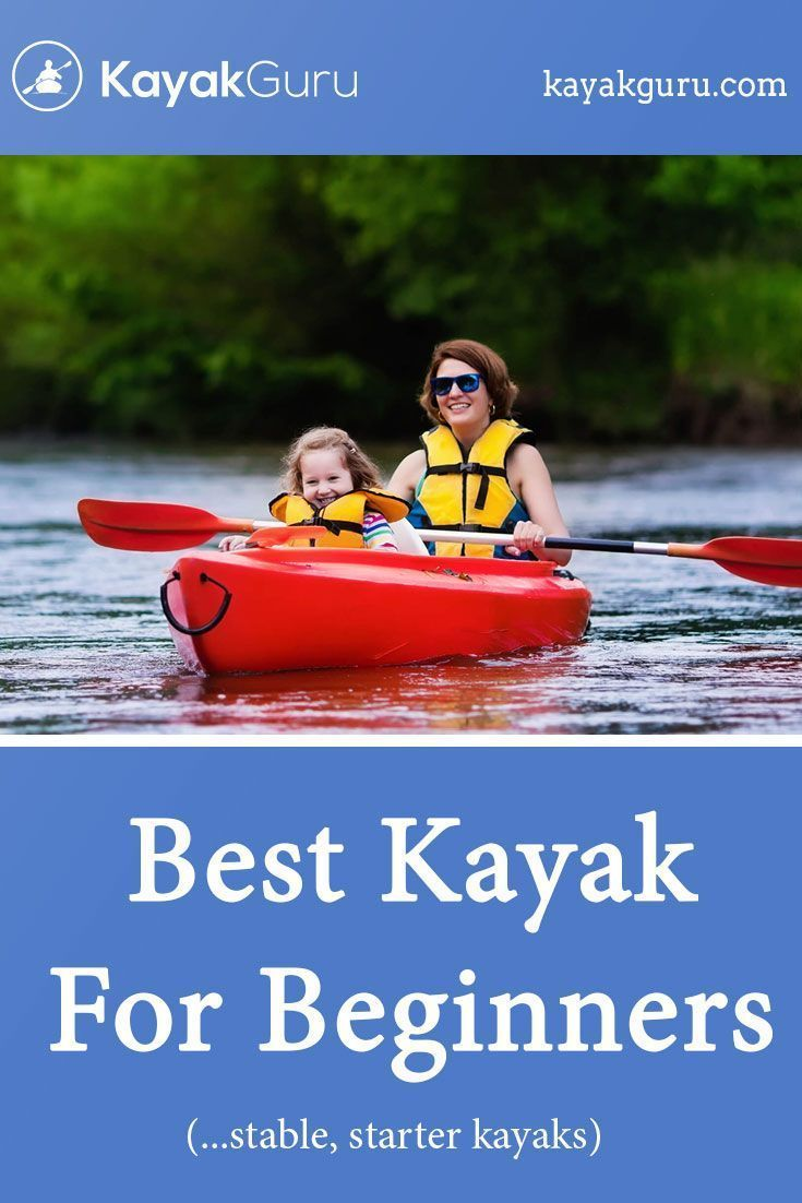 Photo of Best Kayak For Beginners 2019   Good Starter Kayaks For Learning In