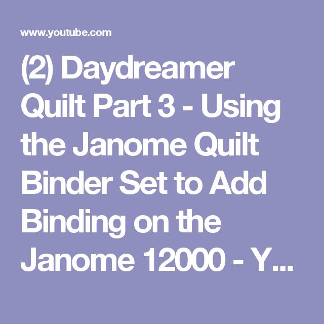 (2) Daydreamer Quilt Part 3