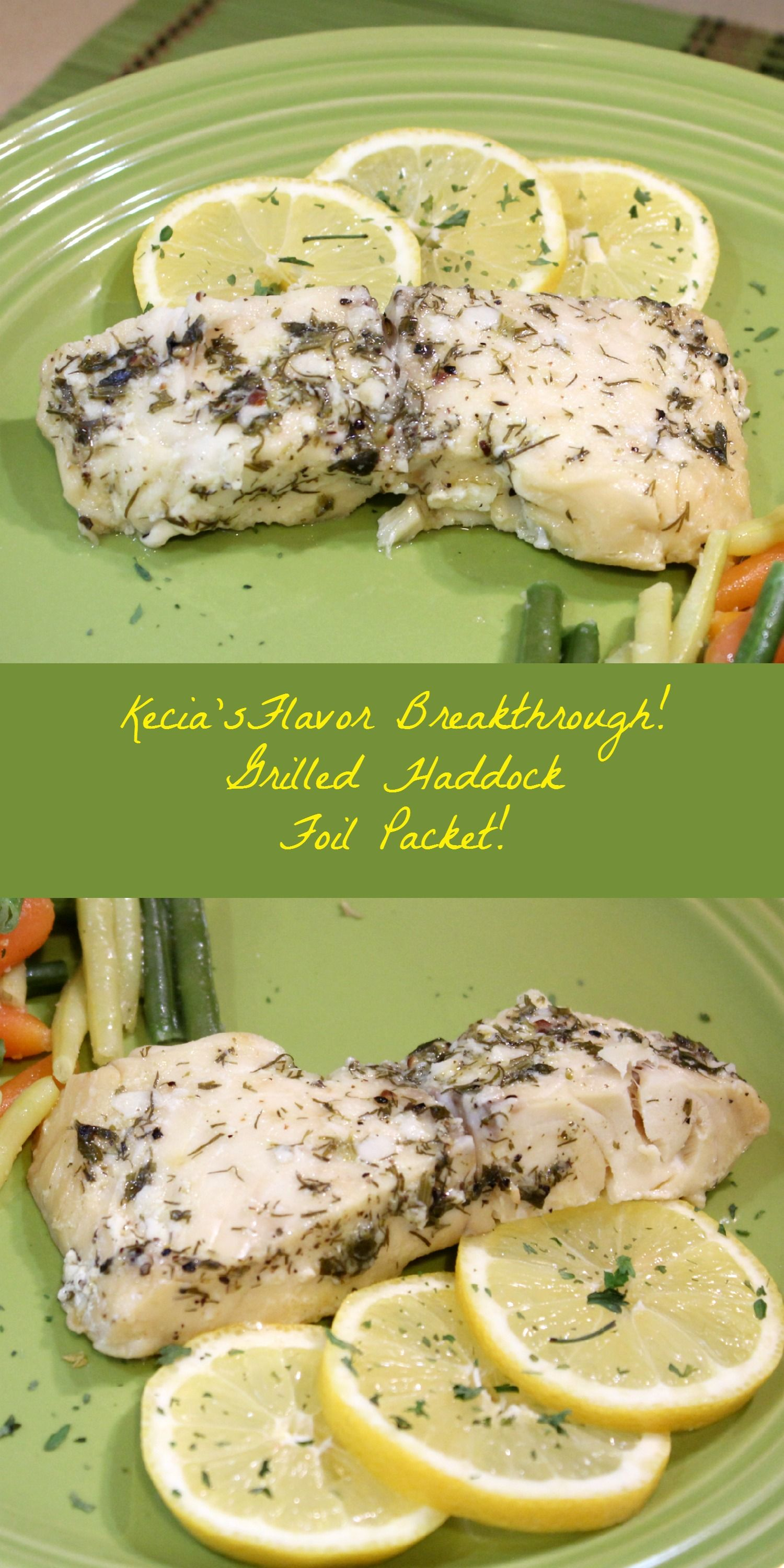 Grilled Haddock Foil Packets! | Entrees | Grilled haddock ...