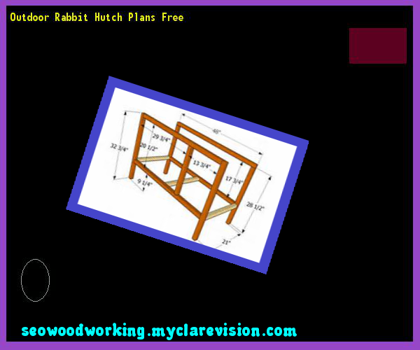 Outdoor Rabbit Hutch Plans Free 131754 - Woodworking Plans and Projects!