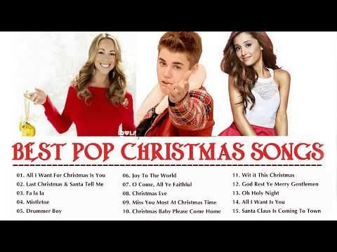12 best pop christmas songs ever 2018 the most popular modern christmas songs 2018 youtube - Best Modern Christmas Songs