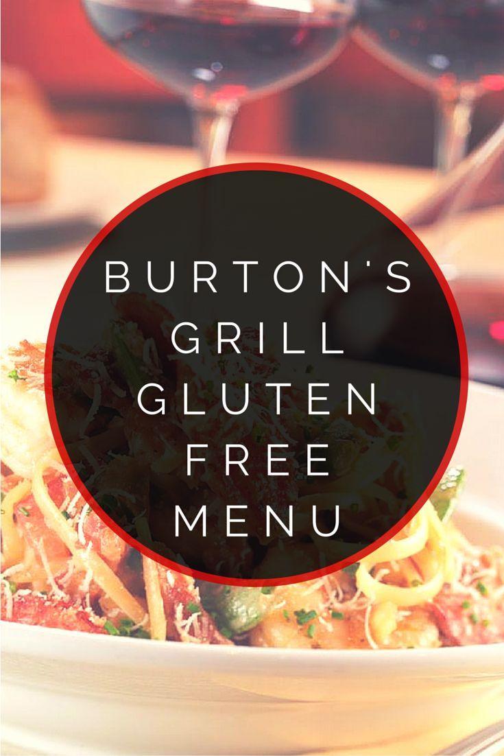 Burtons Grill Gluten Free Menu (With images)   Gluten free ...