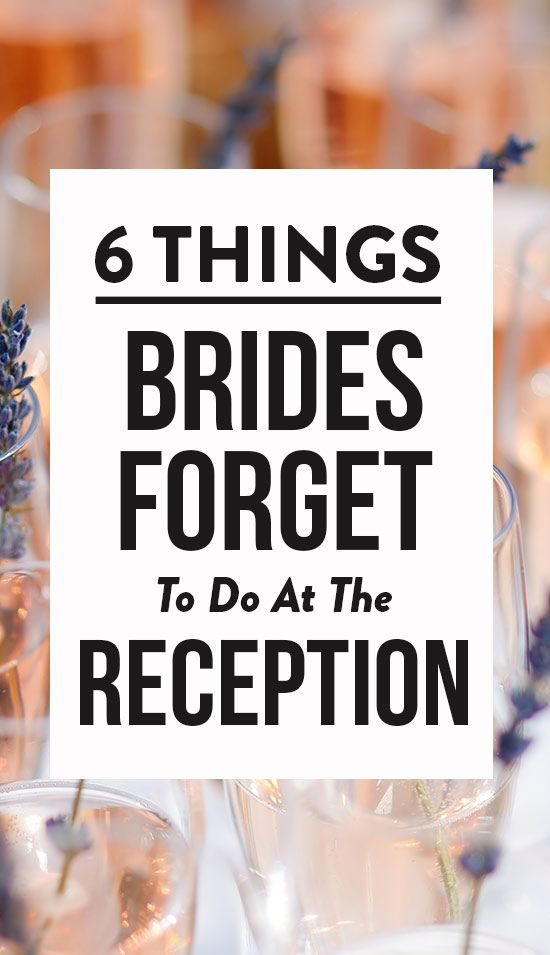 6 Things Brides Forget To Do At The Wedding Reception Luckily We
