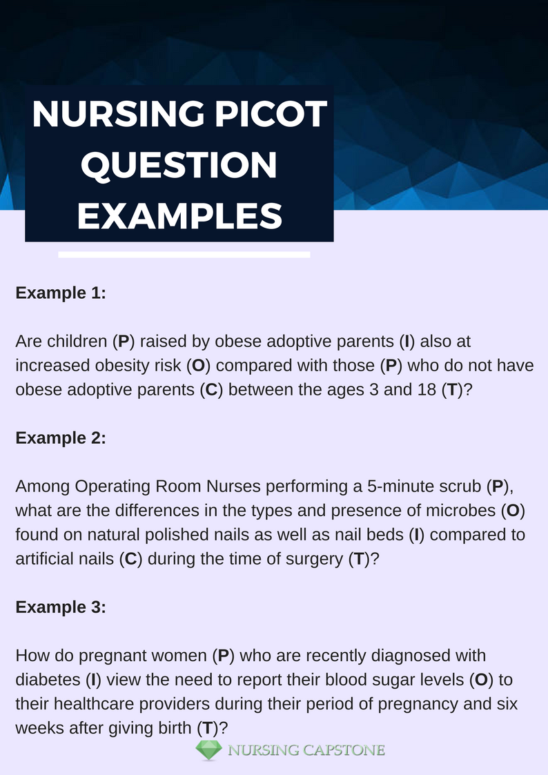 Nursing Picot Question Examples That Can Get You Ready For