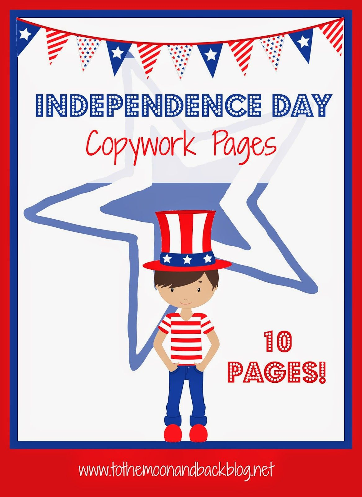 To The Moon And Back Free Independence Day Copywork