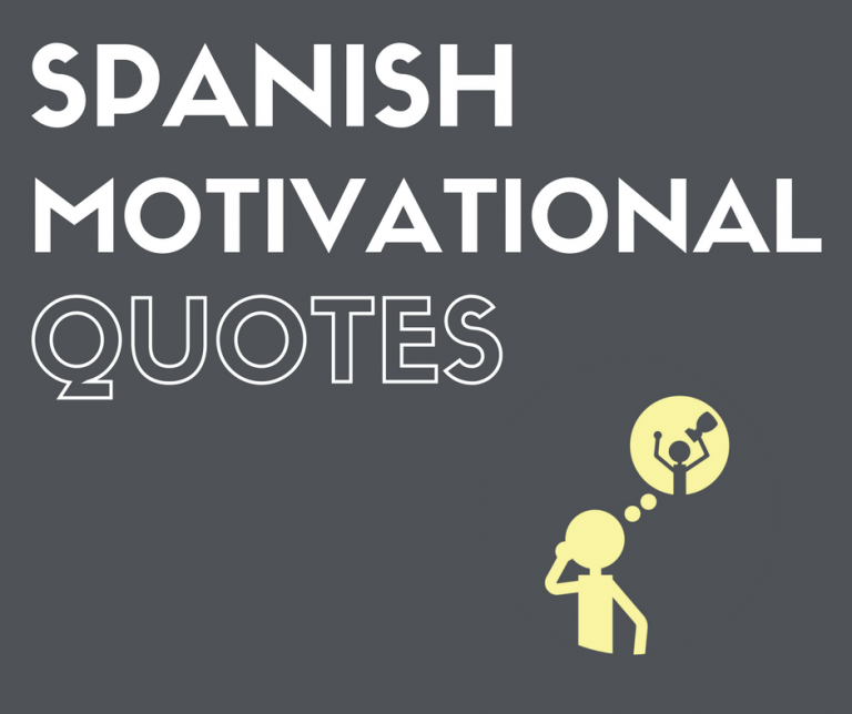 The Best Spanish Motivational Quotes | Spanish quotes with ...