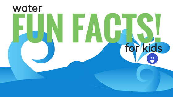 Fun Water Facts For Kids Love Your Water Water Facts