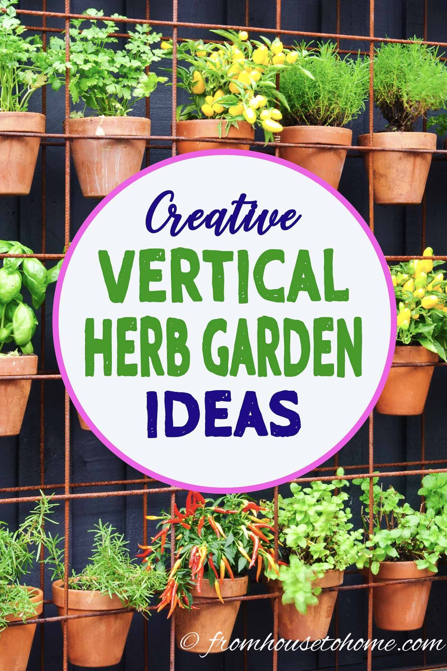 7 Creative Ways To Plant A Vertical Herb Garden Gardening From House To Home Vertical Herb Gardens Vertical Herb Garden Herb Garden Pallet