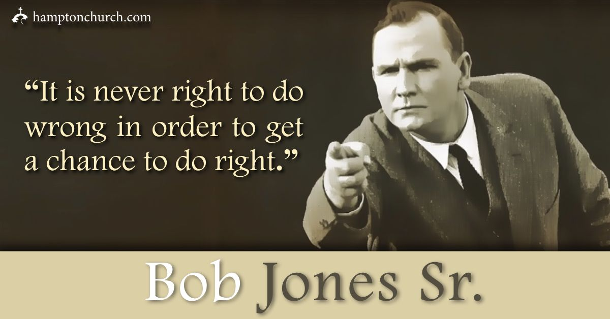 Quote of the Day Bob Jones Sr. Senior quotes, Uplifting