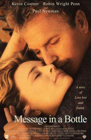Kitaptan Uyarlama Ask Mektubu Message In A Bottle 1999 Director Luis Mandoki Kevin Costner Romantic Movies Message In A Bottle