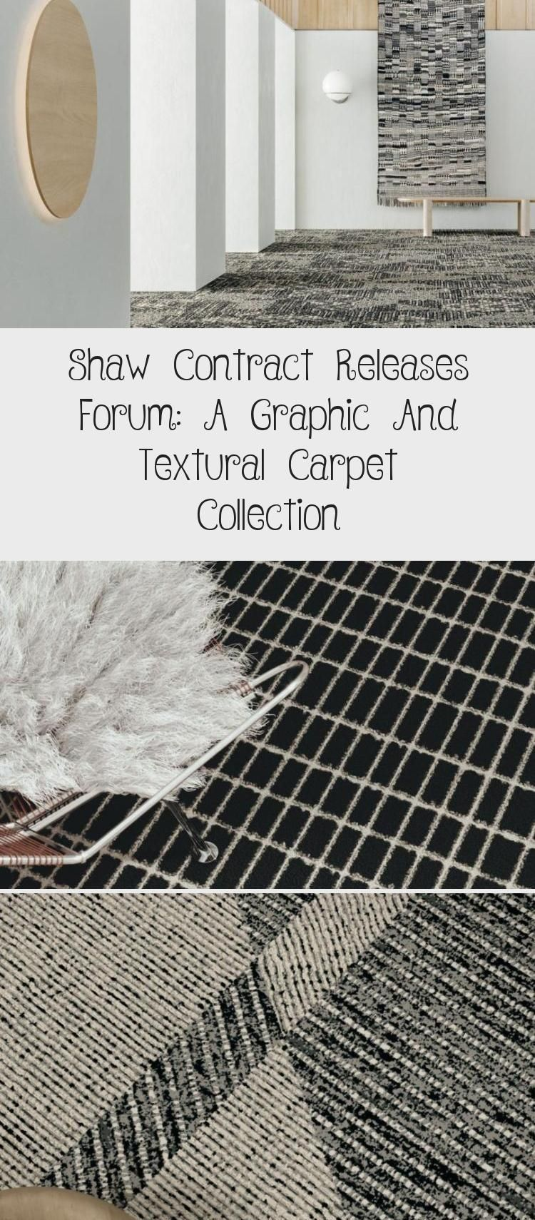 Shaw Contract Releases Forum A Graphic and Textural Carpet Collection  Design  Shaw Contract Releases Forum A Graphic and Textural Carpet Collection  Design Milk